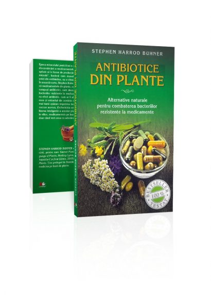 Stephen Harrod Buhner - Antibiotice din plante_editie mica