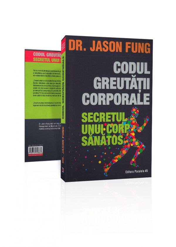 Dr. Jason Fung - codul greutatii corporale